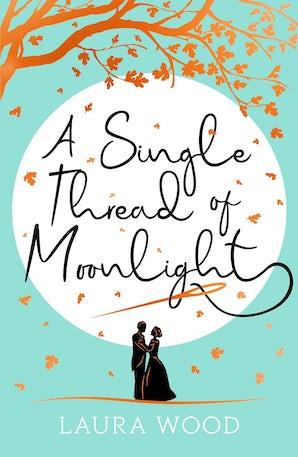 A Single Thread Of  Moonlight