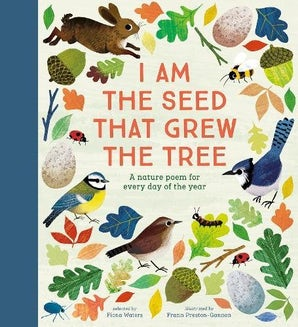 National Trust: I Am the Seed that Grew the Tree – A Poem for Every Day of the Year