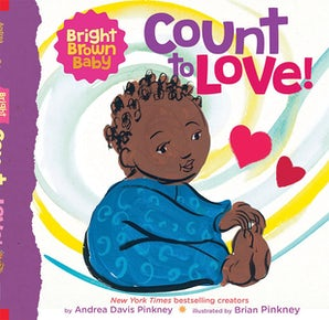 Bright Brown Baby: Count To Love!