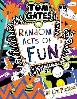 Tom Gates: Random Acts Of Fun