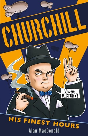 Churchill: His Finest Hours