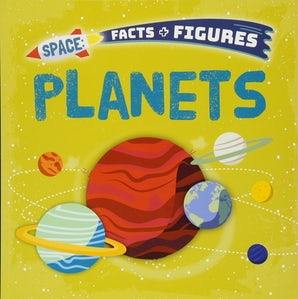 Space Facts and Figures: Planets