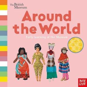 The British Museum: Around the World