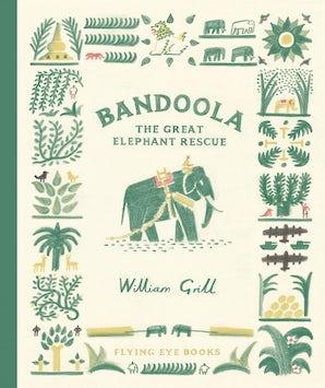 Bandoola: The Great Elephant Rescue