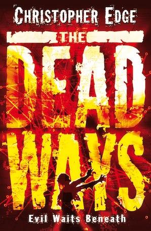 The Dead Ways