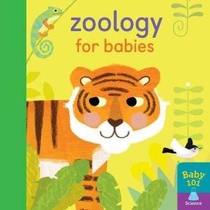 Baby 101: Zoology for Babies