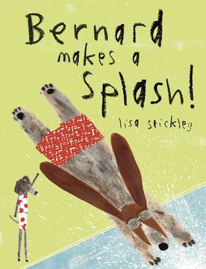 Bernard Makes a Splash!