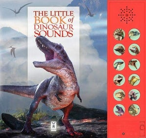 The Little Book of Dinosaurs Sounds
