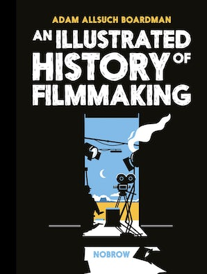 An Illustrated History of Filmmaking