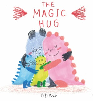 The Magic Hug