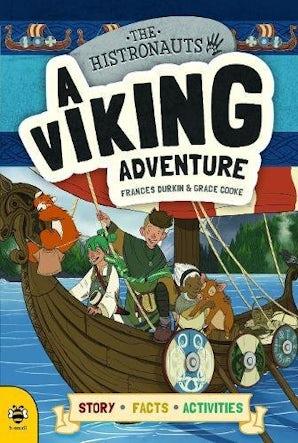 The Histronauts: A Viking Adventure