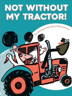Not Without My Tractor