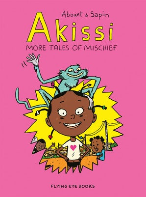 Akissi: Volume 2 - More Tales of Mischief