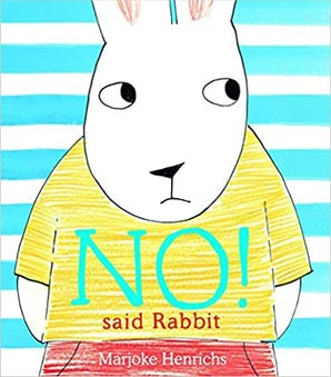 No! Said Rabbit