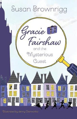 Gracie Fairshaw andthe Mysterious Guest