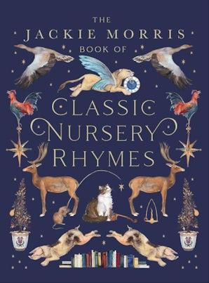 The Jackie Morris Book ofClassic Nursery Rhymes