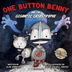 One Button Benny andthe Gigantic Catastrophe