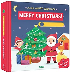 My First Animated Board Book: Merry Christmas