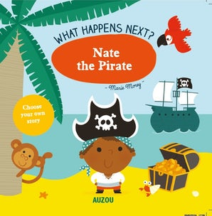 What Happens Next: Nate the Pirate