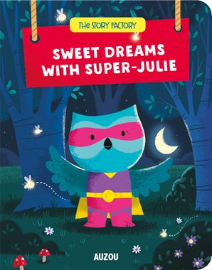 Finger Puppet Book: Sweet dreams with Super-Julie