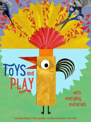 Toys and Play with Everyday Materials