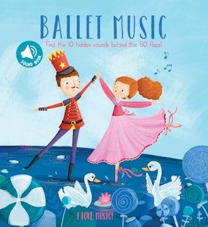 I Love Music: Ballet