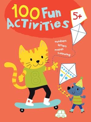 100 Fun Activities 5+