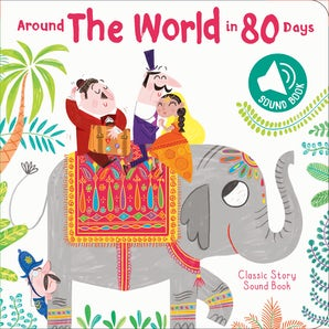 Classic Sound Book: Around the World in Eighty Days